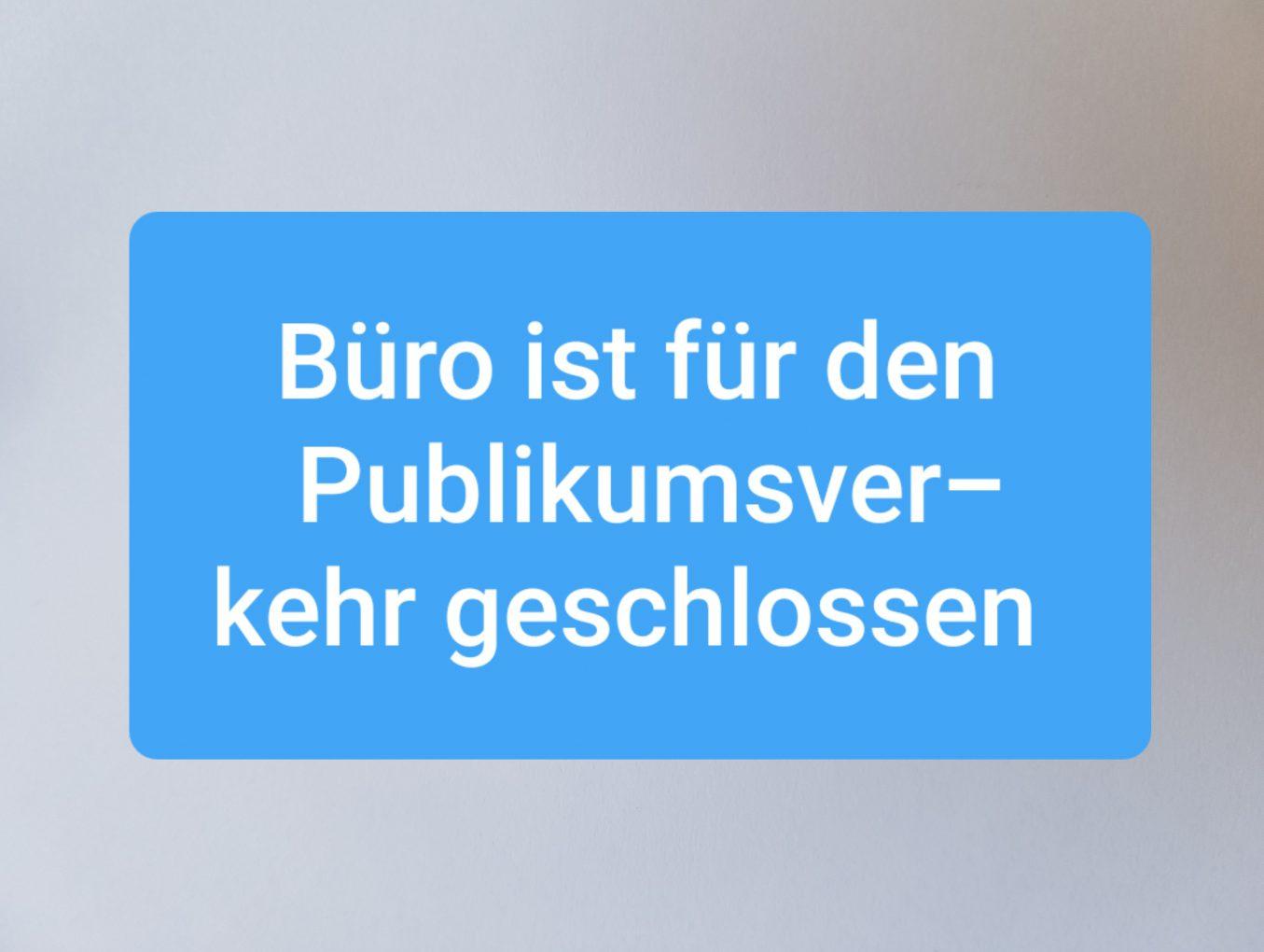 Zweckverbandsbüro für Publikumsverkehr geschlossen