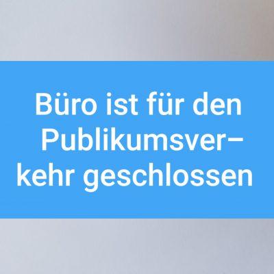 Zweckverbands-Büro für den Publikumsverkehr geschlossen